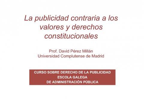 A publicidade contraria aos valores e dereitos constitucionais  - Curso de especialización en Dereito da Publicidade